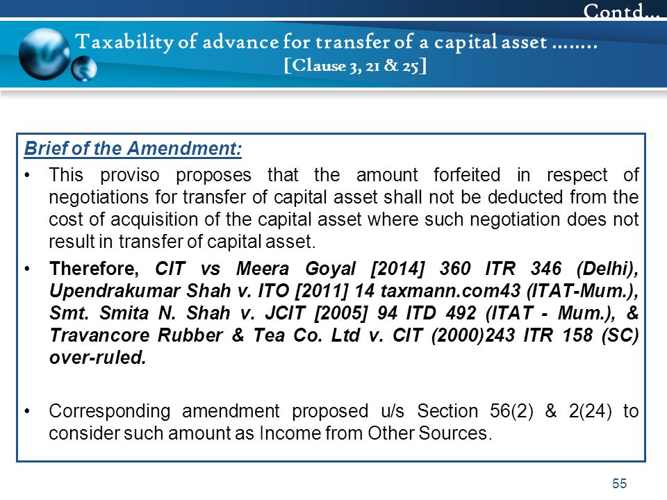 Contd… Taxability of advance for transfer of a capital asset …….. [Clause 3, 21 & 25] Brief of the Amendment: